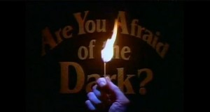 Are-You-afraid-of-the-dark-1024x552